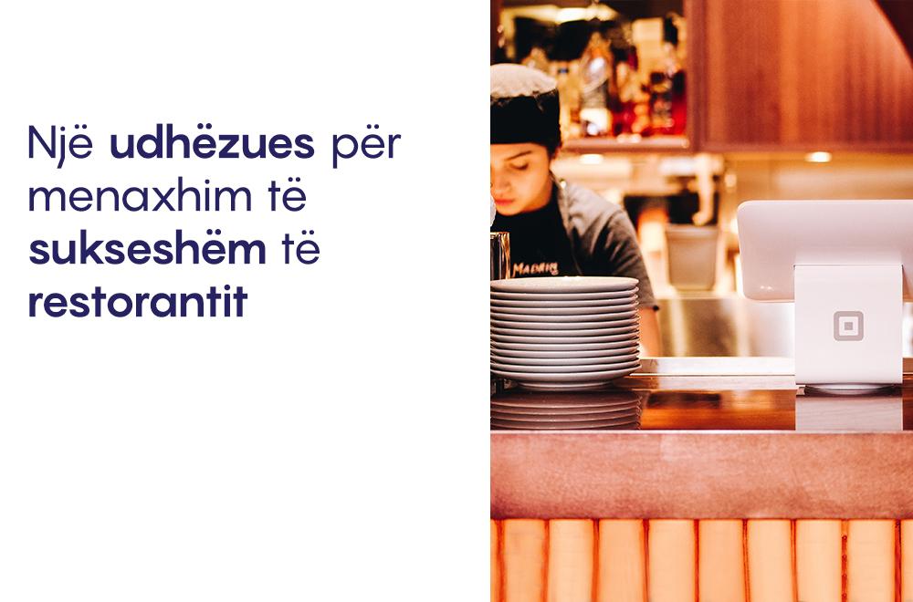 Një udhëzues për menaxhim të sukseshëm të restorantit